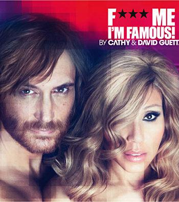David Guetta - F*ck Me I'm Famous