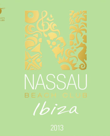 Nassau Beach Club Ibiza 2013 (2CD)