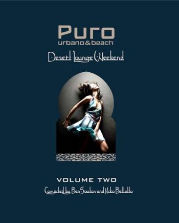 Puro Desert Lounge Weekend Volume 2