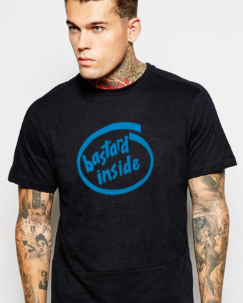 T-Shirt Bastard inside