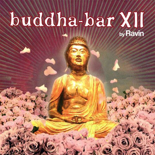 Buddha Bar Vol.12 By DJ Ravin