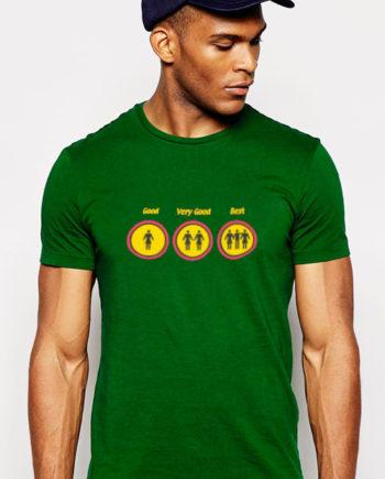 T-Shirt Good Very good best