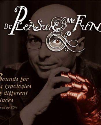 Dr. Pleasure & Mr. Fun
