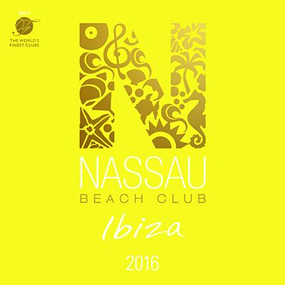 Nassau Beach Club Ibiza 2016 (2CD)