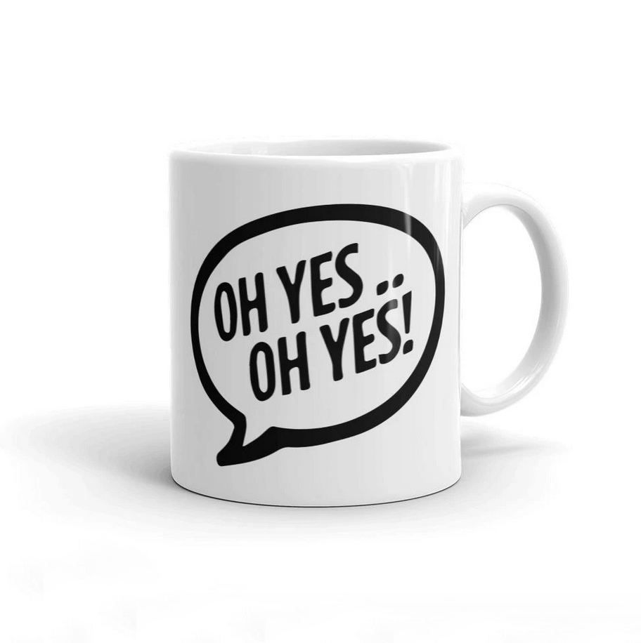 Oh Yes Oh Yes Black Text Mug